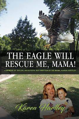 "Picture of ""The Eagle Will Rescue Me, Mama!"""