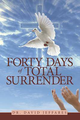 Forty Days of Total Surrender
