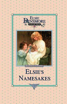 Picture of Elsie and Her Namesake, Book 28