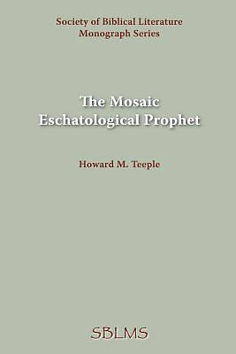 Picture of The Mosaic Eschatological Prophet