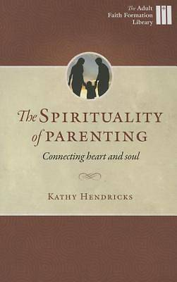 The Sprituality of Parenting