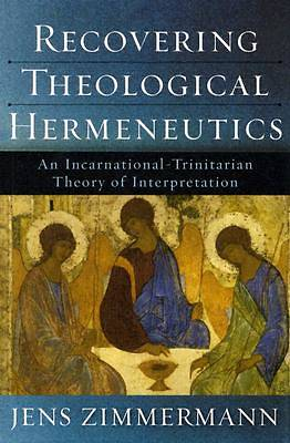 Recovering Theological Hermeneutics