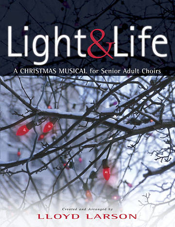 Light and Life Choral Book
