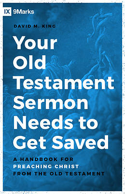 Picture of Your Old Testament Sermon Needs to Get Saved
