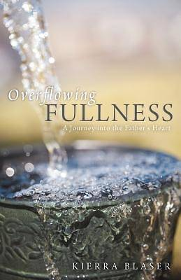 Picture of Overflowing Fullness