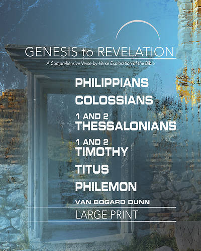 Picture of Genesis to Revelation: Philippians, Colossians, 1-2 Thessalonians Participant Book Large Print