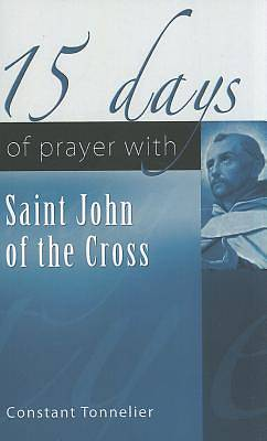 Picture of 15 Days of Prayer with Saint John of the Cross