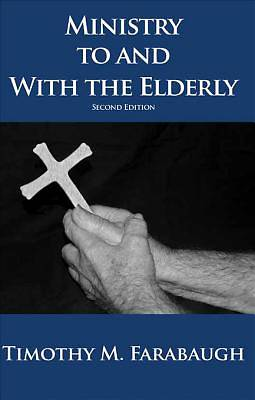 Ministry To and With the Elderly [ePub Ebook]