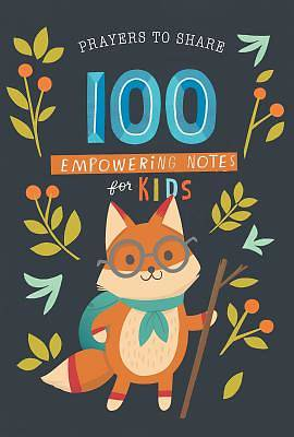 Picture of Prayers to Share - 100 Empowering Notes for Kids