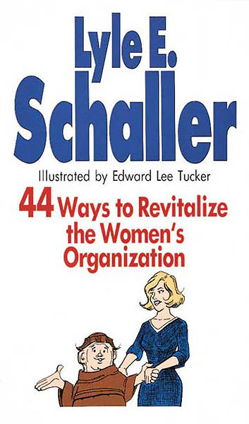 44 Ways to Revitalize the Womens Organization  [Adobe Ebook]