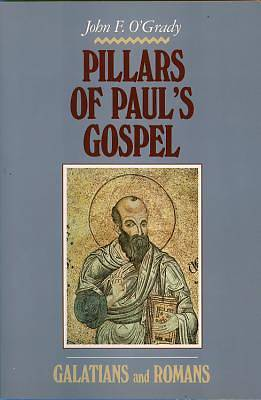 Pillars of Pauls Gospel