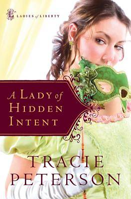 A Lady of Hidden Intent [ePub Ebook]
