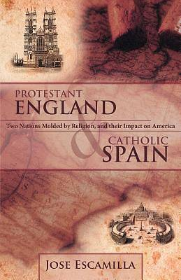 Picture of Protestant England and Catholic Spain