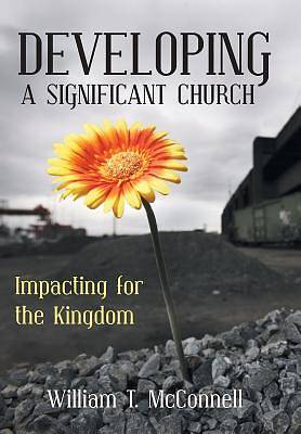 Developing a Significant Church