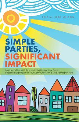 Picture of Simple Parties, Significant Impact