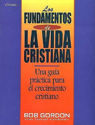 Foundation of the Christian Life Spanish