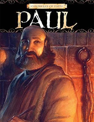 Chronicles of Faith - Paul