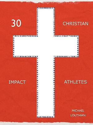 30 Christian Impact Athletes