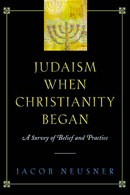 Picture of Judaism When Christianity Began