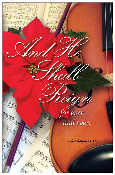 Christmas Music/And He Shall Reign Bulletin 2011, Regular (Package of 50)