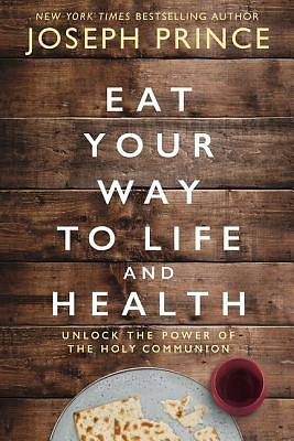 Picture of Eat Your Way to Life and Health