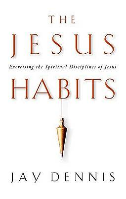 The Jesus Habits