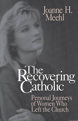 The Recovering Catholic