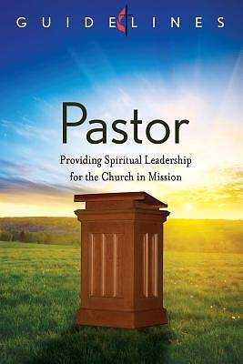 Guidelines for Leading Your Congregation 2013-2016 - Pastor