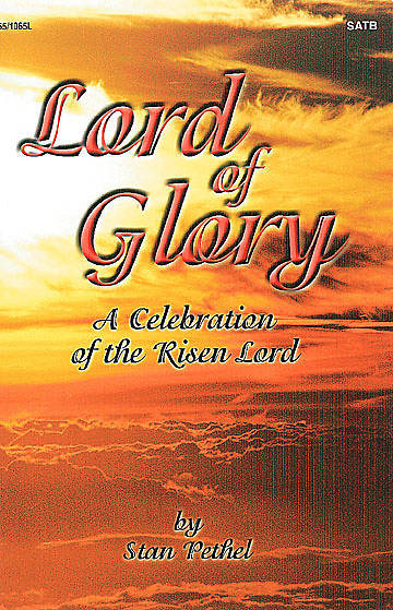 Picture of Lord of Glory SATB Choral Book