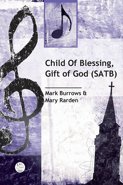 Picture of Child of Blessing, Gift of God SATB Anthem