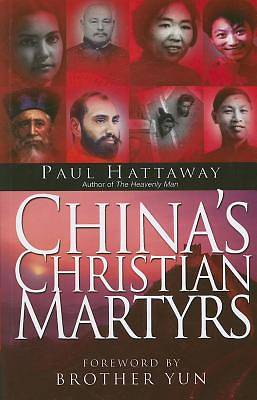 Chinas Christian Martyrs