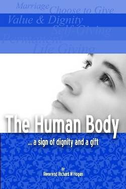 The Human Body...a Sign of Dignity and a Gift