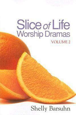 Slice of Life Worship Dramas Volume 2 - eBook [ePub]