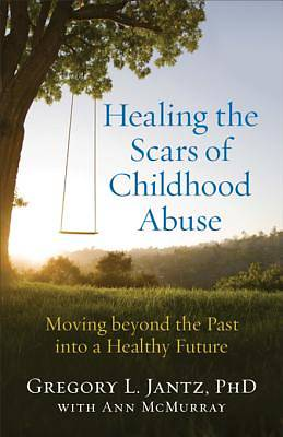 Picture of Healing the Scars of Childhood Abuse [ePub Ebook]