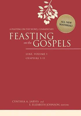 Feasting on the Gospels--Luke, Volume 1 [ePub Ebook]