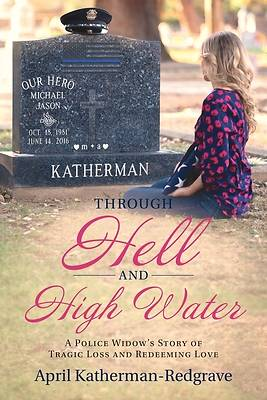 Picture of Through Hell And High Water
