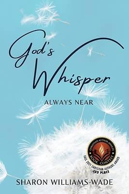 Picture of God's Whisper Always Near