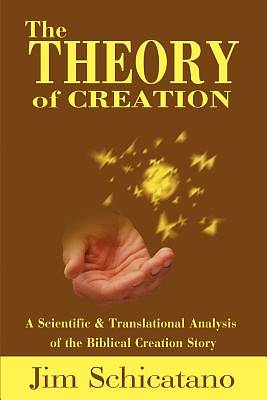 The Theory of Creation
