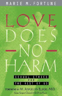 Love Does No Harm