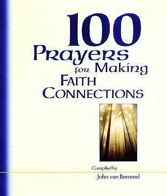Picture of 100 Prayers for Making Faith Connections