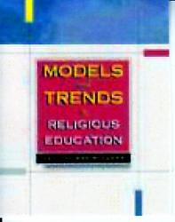 Models and Trends in Religious Education
