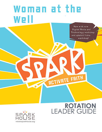 Picture of Spark Rotation  Woman at the Well  Leader Guide