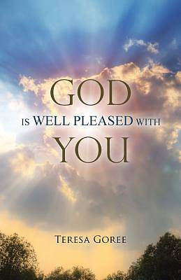 Picture of God Is Well Pleased with You