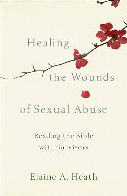 Picture of Healing the Wounds of Sexual Abuse