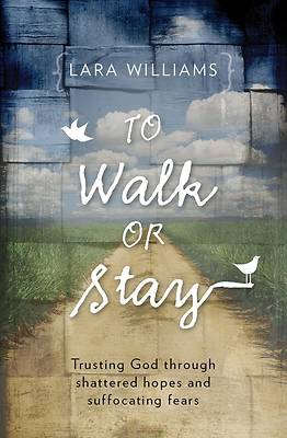 Picture of To Walk or Stay