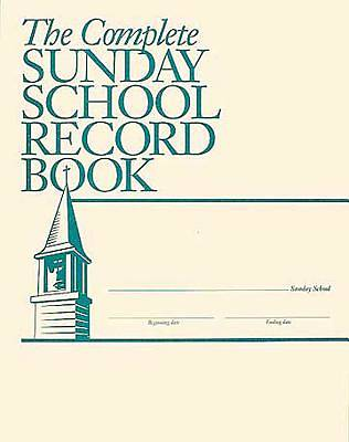 The Complete Sunday School Record Book