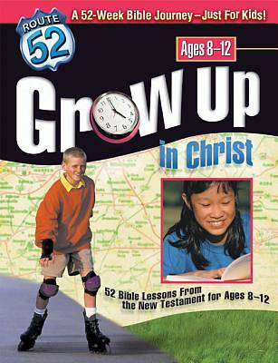 Route 52 Grow up in Christ