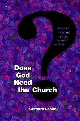 Does God Need the Church?