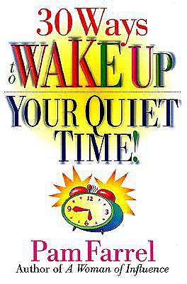 Picture of 30 Ways to Wake Up Your Quiet Time!