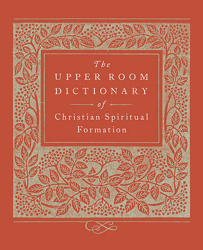Picture of The Upper Room Dictionary of Christian Spiritual Formation